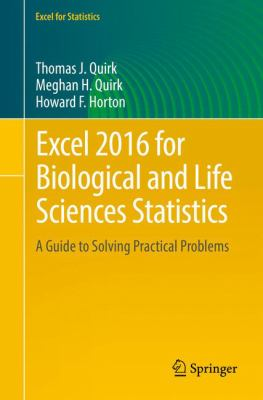 book cover: Excel 2016 for Biological and Life Sciences Statistics