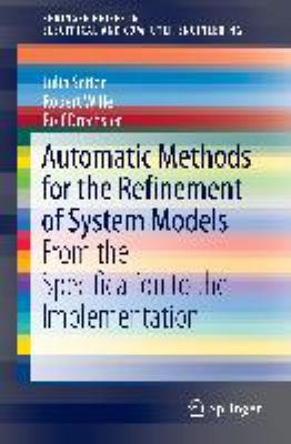 book cover:  Automatic Methods for the Refinement of System Models
