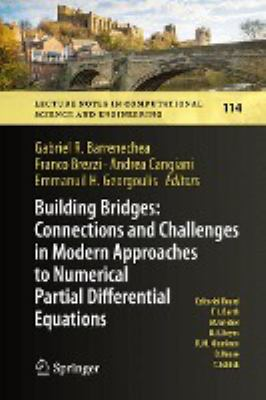 book cover: Building Bridges: Connections and Challenges in Modern Approaches to Numerical Partial Differential Equations