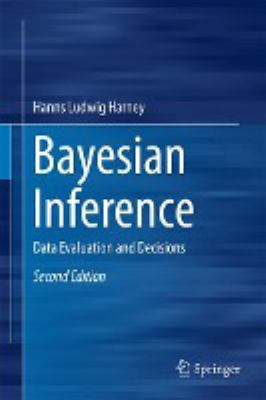 book cover: Bayesian Inference: data evaluation and decisions