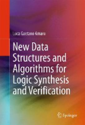 book cover: New Data Structures and Algorithms for Logic Synthesis and Verification