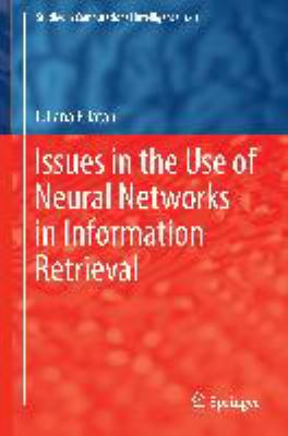 book cover: Issues in the Use of Neural Networks in Information Retrieval