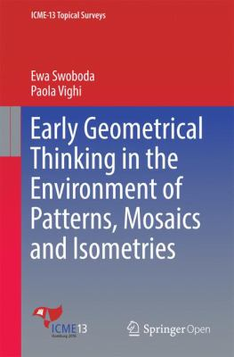 book cover: Early Geometrical Thinking in the Environment of Patterns, Mosaics and Isometries