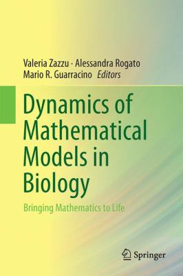 book cover: Dynamics of Mathematical Models in Biology