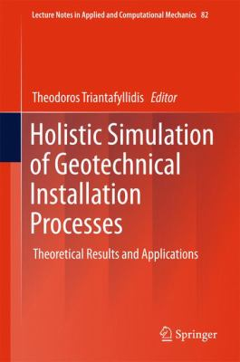book cover: Holistic Simulation of Geotechnical Installation Processes