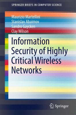 book cover: Information Security of Highly Critical Wireless Networks