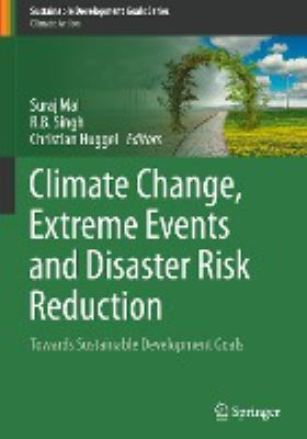 Book Cover : Climate Change, Exteme Events and Disaster Risk Reduction