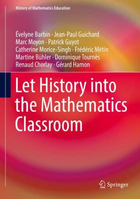 book cover: Let History into the Mathematics Classroom