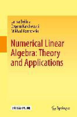 book cover: Numerical Linear Algebra: Theory and Applications