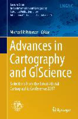 Book Cover : Advances in Cartography and GIScience : selections from the International Cartographic Conference 2017