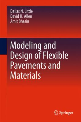 Book Cover: Modeling and Design of Flexible Pavements and Materials