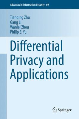 book cover: Differential Privacy and Applications