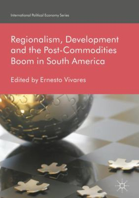 Book Cover : REgionalism, development and the post-commodities boom in South America
