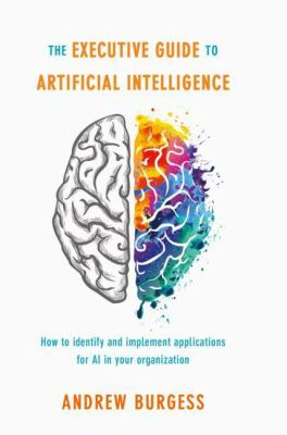 book cover: The Executive Guide to Artificial Intelligence