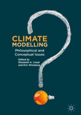 Book Cover : Climate Modelling : philosophical and conceptual issues