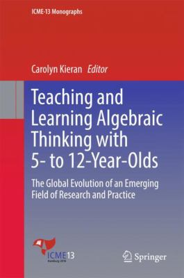 book cover: Teaching and Learning Algebraic Thinking with 5- To 12-Year-Olds