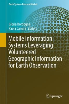 book cover: Mobile Information Systems Leveraging Volunteered Geographic Information for Earth Observation