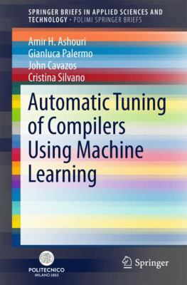 book cover: Automatic Tuning of Compilers Using Machine Learning
