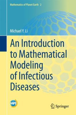 book cover: An Introduction to Mathematical Modeling of Infectious Diseases