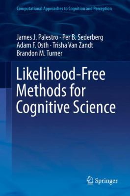 book cover: Likelihood-Free Methods for Cognitive Science