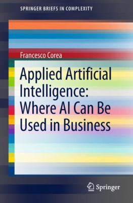 book cover: Applied Artificial Intelligence: Where AI Can Be Used in Business