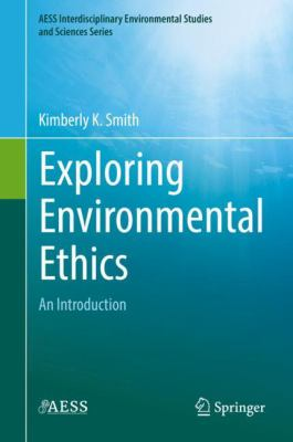 Book Cover : Exploring Environmental Ethics : an introduction