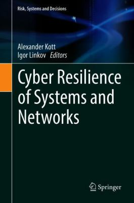 book cover: Cyber Resilience of Systems and Networks