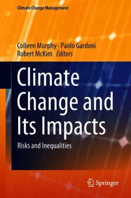 Book Cover : Climate Change and its impacts : risks and inequalities