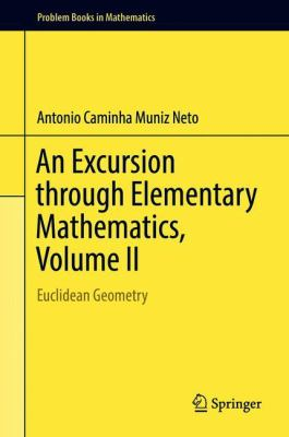 book cover: An Excursion Through Elementary Mathematics - Volume II : Euclidean geometry