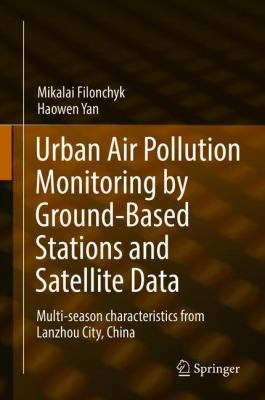 book cover:  Urban Air Pollution Monitoring by Ground-Based Stations and Satellite Data