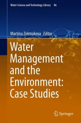 book cover: Water Management and the Environment: Case Studies