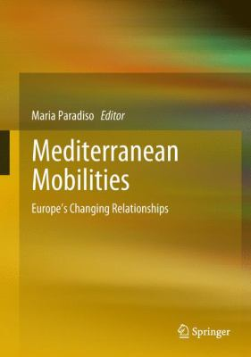 Book Cover : Mediterranean Mobilities : Europe's changing relationships
