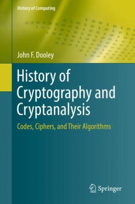 book cover: History of Cryptography and Cryptanalysis