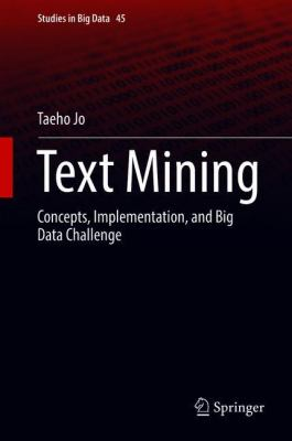 book cover: Text Mining : concepts, implementation, and big data challenge