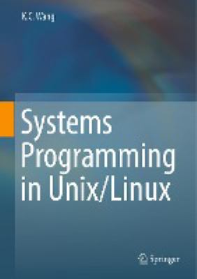 book cover: Systems Programming in Unix/Linux