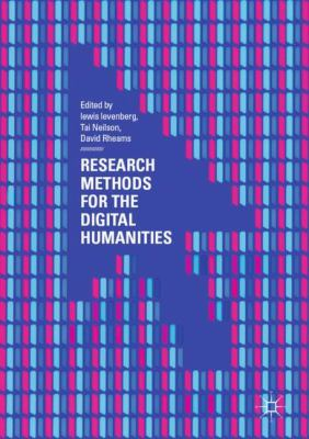 Book cover of Research Methods for the Digital Humanities