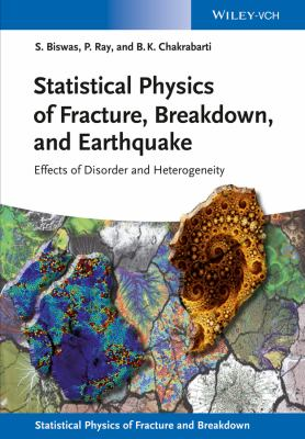 book cover: Statistical Physics of Fracture, Breakdown, and Earthquake