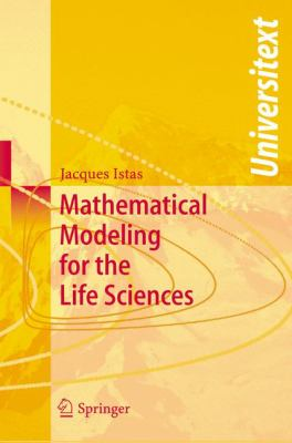 book cover: Mathematical Modeling for the Life Sciences