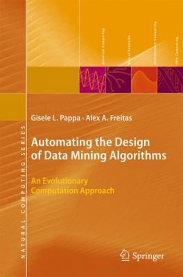 book cover: Automating the Design of Data Mining Algorithms