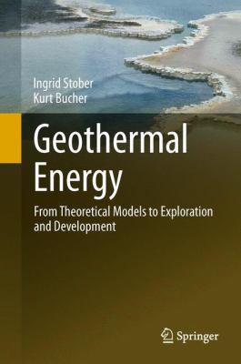book cover: Geothermal Energy : from theoretical models to exploration and developmen
