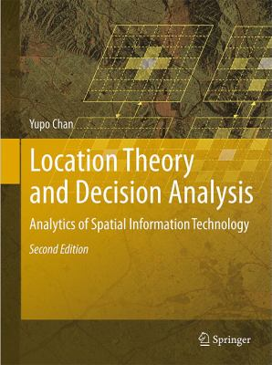 Book Cover : Location Theory and Decision Analysis : analytics of spatial information technology