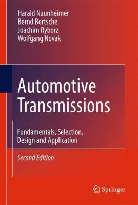 Automotive Transmissions: Fundamentals, Selection, Design and Application (2e)