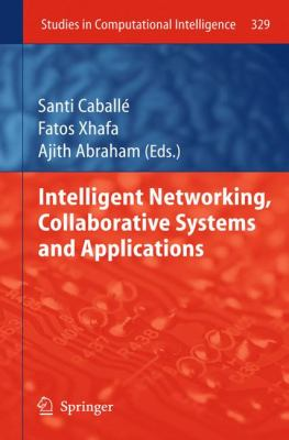 book cover: Intelligent Networking, Collaborative Systems and Applications