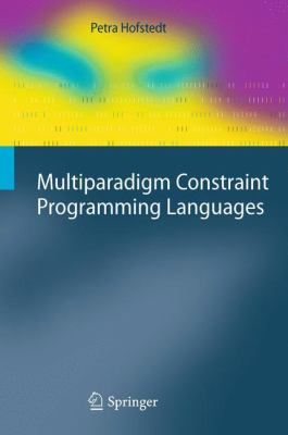 book cover: Multiparadigm Constraint Programming Languages