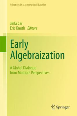 book cover: Early Algebraization: a global dialogue from multiple perspectives