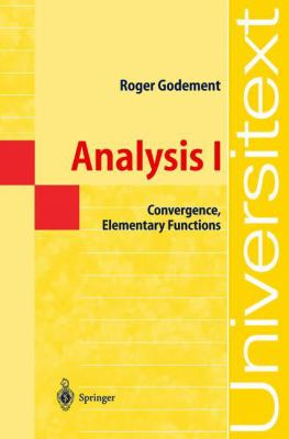 book cover:  Analysis I : convergence, elementary function