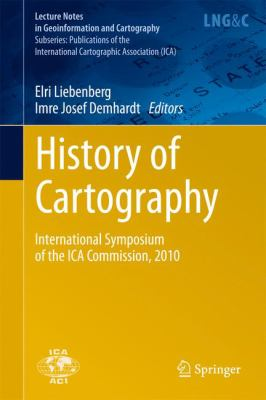 Book Cover : History of Cartography : International Symposium of the ICA Commission, 2010