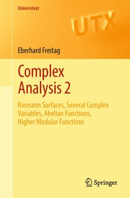 book cover: Complex Analysis 2: riemann surfaces, several complex variables, abelian functions, higher modular functions