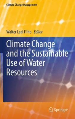 book cover: Climate Change and the Sustainable Use of Water Resources