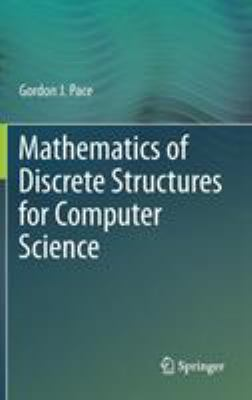 book cover:  Mathematics of Discrete Structures for Computer Science